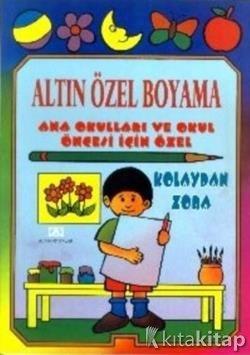 Altin Ozel Boyama Ural Akyuz Altin Kitaplar Boyama Ve Cocuk