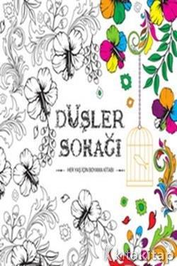 Dusler Sokagi Her Yas Icin Boyama Kitabi Kolektif Karatay